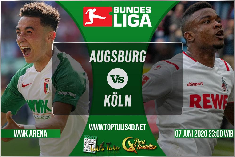 Prediksi Augsburg vs Köln 07 Juni 2020