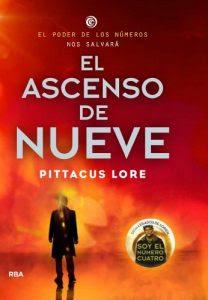 El ascenso de Nueve 3- Pittacus Lore