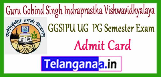 Guru Gobind Singh Indraprastha Vishwavidhyalaya 2nd 4th 6th Semester Admit Card 2017-18