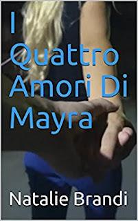 I Quattro Amori Di Mayra PDF