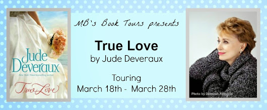 Blog Tour, Giveaway, and Review: True Love by Jude Deveraux