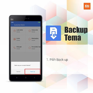 Cara Back Up Theme HP Android Xiaomi