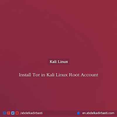 Install Tor in Kali Linux Root Account