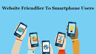 7 Tips For Making Your Website Friendlier To Smartphone Users