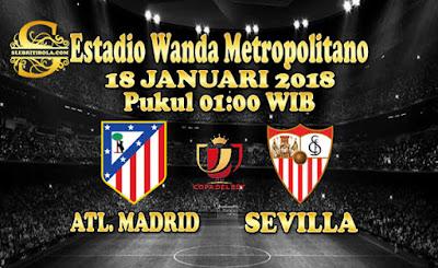 AGEN BOLA ONLINE TERBESAR - PREDIKSI SKOR COPA DEL REY ATLETICO MADRID VS SEVILLA 18 JANUARI 2018