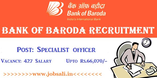 Bank of Baroda Specialist officer Recruitment 2017, BOB Recruitment 2017, Bank jobs 2017