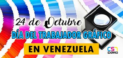 Día del trabajador gráfico en Venezuela 24 Octubre