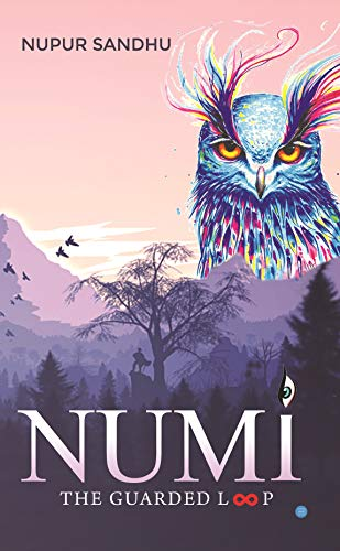 """Book Review: """"NUMI: The Guarded Loop"""" By  Nupur Sandhu"""