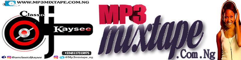 Mp3mixtape.Com.Ng Is The Biggest Media Platform For Online Musical | Radio DJs Promo