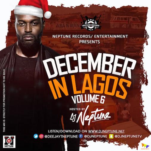DJ Neptune – December In Lagos Mix (Vol. 6)