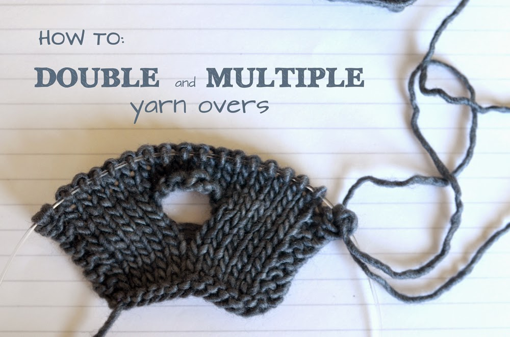 an excellent tutorial on multiple yarn overs