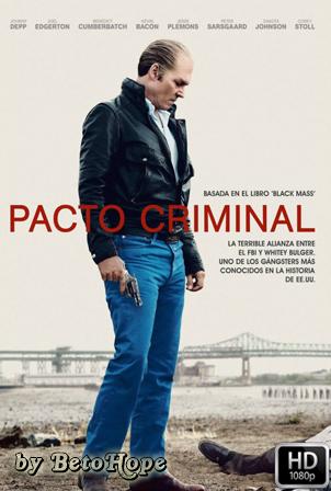 Pacto Criminal [1080p] [Latino-Ingles] [MEGA]