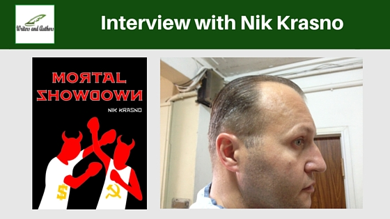 Interview with Nik Krasno #AuthorInterview #Books #Writing