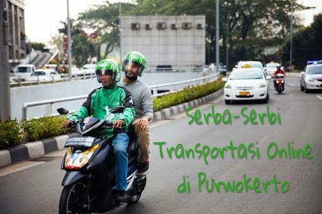 Serba-Serbi Transportasi Online di Purwokerto