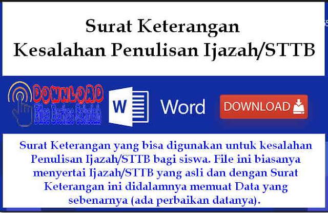 Download Surat Keterangan Kesalahan Penulisan Ijazah/STTB Format Word