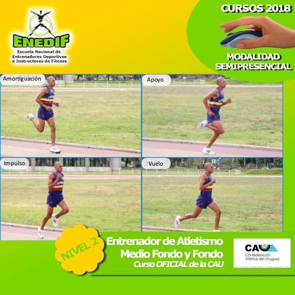 Curso de Entrenador de atletismo de medio fondo y fondo 2018 Nivel 2 de ENEDIF 2017 con aval CAU