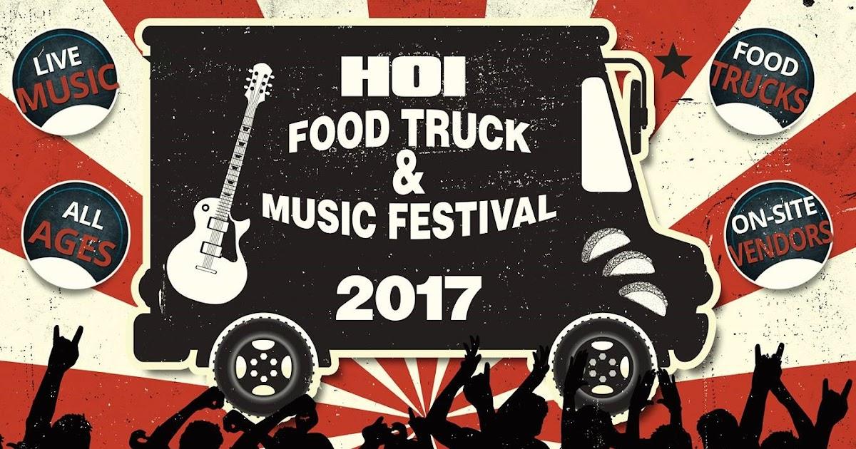 Hoi Food Truck And Music Festival Pekin