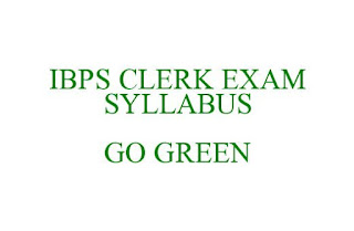 IBPS Clerks CWE VI Recruitment Prelims and Mains Exam Syllabus and Pattern