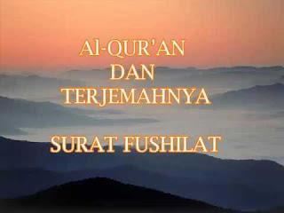 Teks Bacaan Surat Al Fushilat Arab Latin dan Terjemahannya