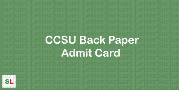 CCSU Back Paper Admit Card 2019
