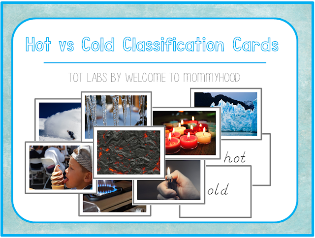 Montessori Activites: hot versus cold sorting cards by Welcome to Mommmyhood #montessori, #preschoolactivities, #montessoriactivities, #classificationcards, #freeprintables