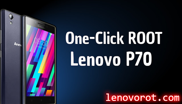 how to root lenovo p70 one click