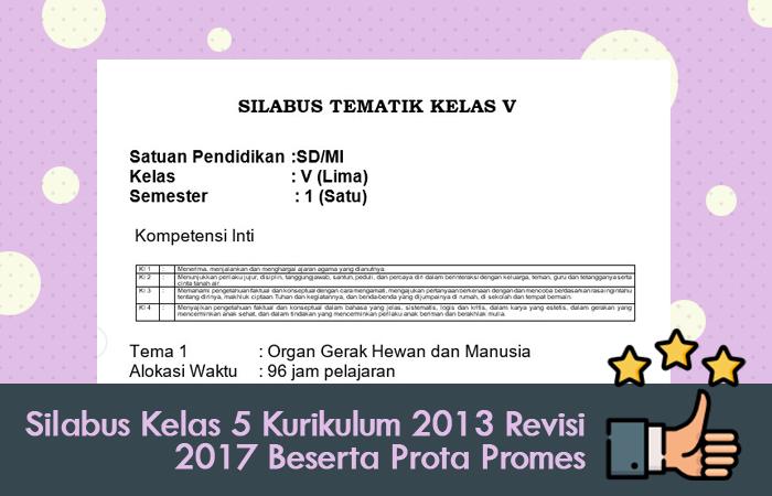 Silabus Kelas 5 Kurikulum 2013 Revisi 2017 Beserta Prota Promes