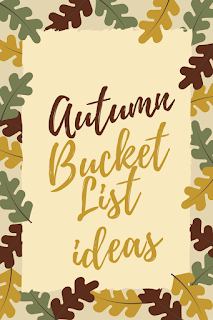 Autumn Bucket List Ideas
