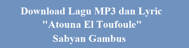 Download lagu mp3 dan lirik sabyan