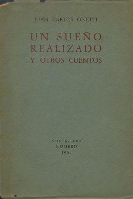 Carágula de: Un sueño realizado (Número - 1951), de Juancarlos Onetti