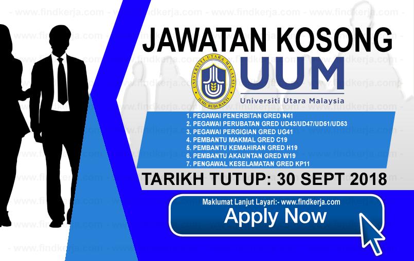 Jawatan Kerja Kosong UUM - Universiti Utara Malaysia logo www.ohjob.info www.findkerja.com september 2018
