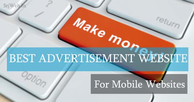 Best Advertisement Network for Mobile Website, Wap Site, Wapka, Blog, Auto index Website