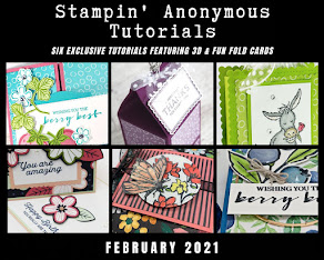 FEBRUARY STAMPIN'ANONYMOUS TUTORIALS