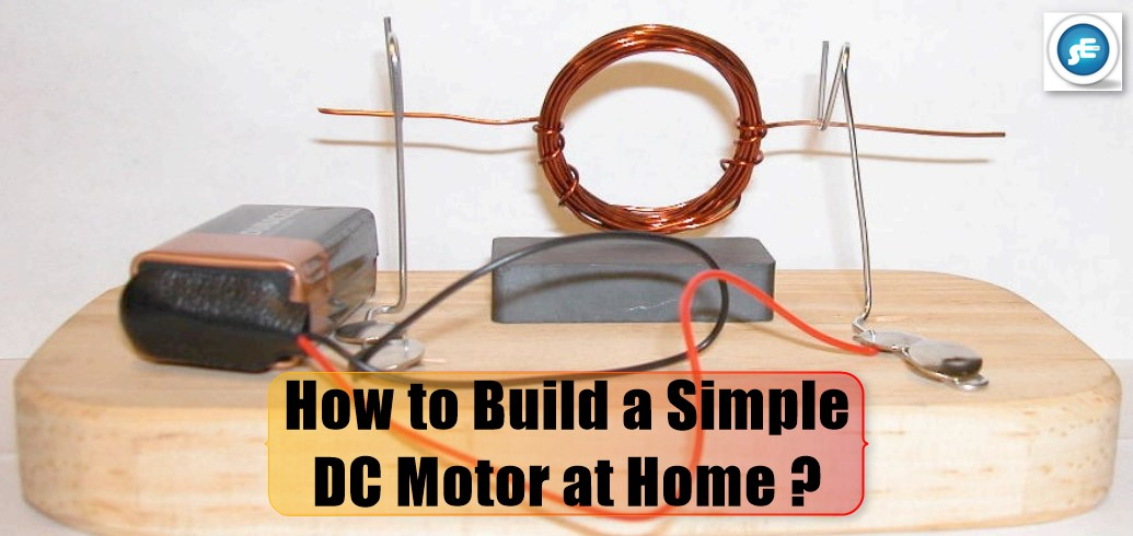 How To Build A Dc Motor At Home Studyelectrical