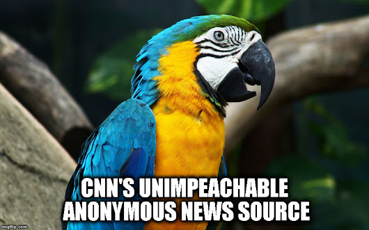 CNN's unimpeachable Anonymous News Source on Trump's Russian connection revealed