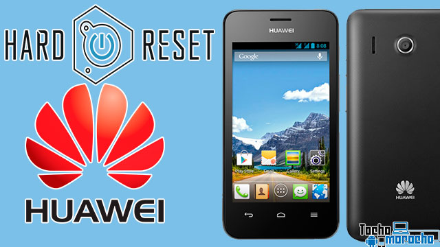 Hard reset Huawei Y101, Y220, Y300, Y320