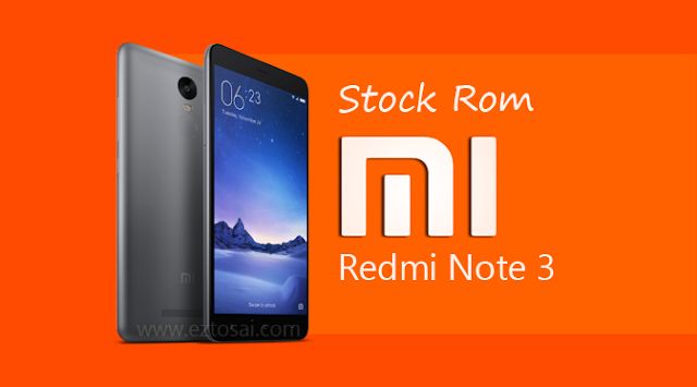 Download Stock Rom Xiaomi Redmi Note 3 Terbaru