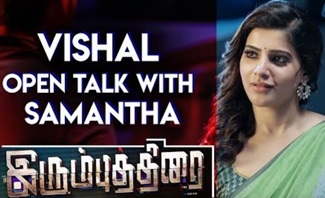 Irumbu Thirai | Super Scenes | Vishal Open Talk with Samantha | VIshal | Samantha | PS Mithran