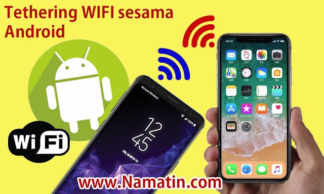 Cara Tethering WIFI ke WIFI Android