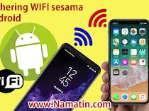 Cara Tethering WIFI ke WIFI di Android