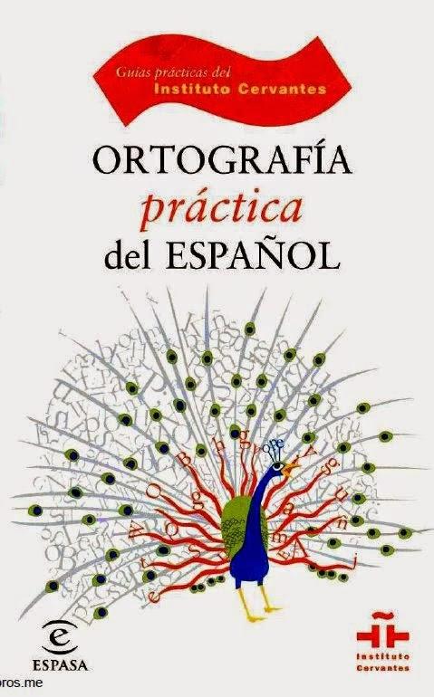 Ortografía practica del español – ESPASA