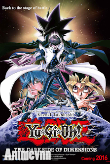 Yu☆Gi☆Oh!: The Dark Side of Dimensions -  2016 Poster