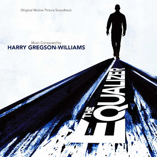 ScoreCues: First Listen: The Equalizer by Harry Gregson-Williams (2014)