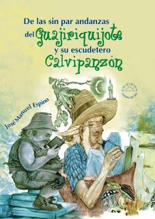 De las sin par andanzas del Guajiriquijote y su escudetero Calvipanzón (Gente Nueva)