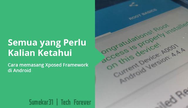 Cara Memasang Xposed Framework di Android