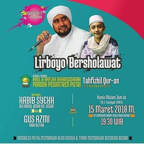 Hadirilah! Lirboyo Bershalawat Bersama Habib Syekh dan Gus Azmi