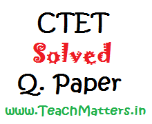 image : CTET 2014 : Solved Q. Paper Level-1 @ TeachMatters
