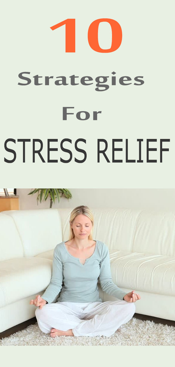 Strategies For Stress Relief