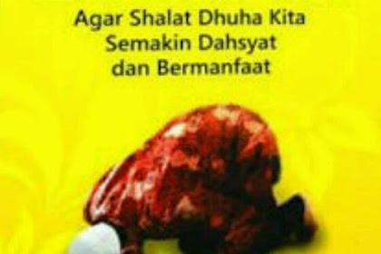 Manfaat dan Kemuliaan Sholat Dhuha Menurut Al-Qur'an dan Hadits