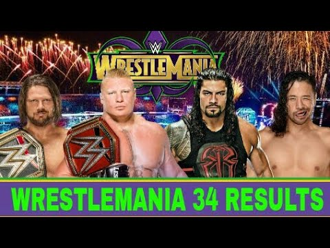 Wrestlemania 34 Results 2018